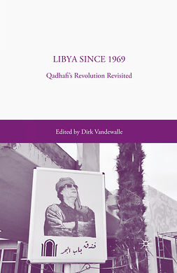 Vandewalle, Dirk - Libya since 1969, ebook