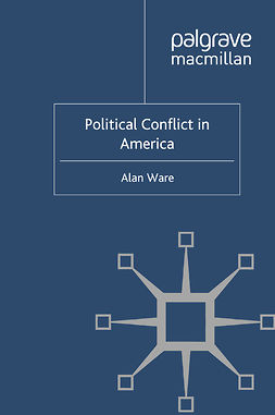 Ware, Alan - Political Conflict in America, ebook