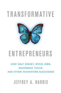 Harris, Jeffrey A. - Transformative Entrepreneurs, e-kirja