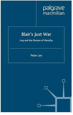 Lee, Peter - Blair's Just War, ebook