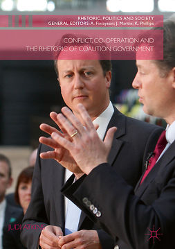 Atkins, Judi - Conflict, Co-operation and the Rhetoric of Coalition Government, ebook