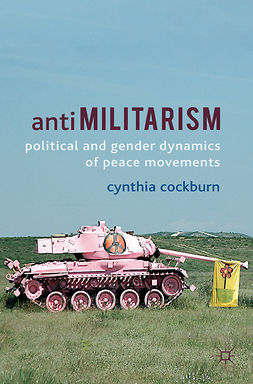 Cockburn, Cynthia - Anti-militarism, ebook