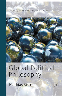 Risse, Mathias - Global Political Philosophy, e-bok