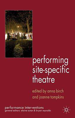 Birch, Anna - Performing Site-Specific Theatre, e-kirja