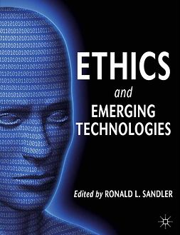 Sandler, Ronald L. - Ethics and Emerging Technologies, e-kirja