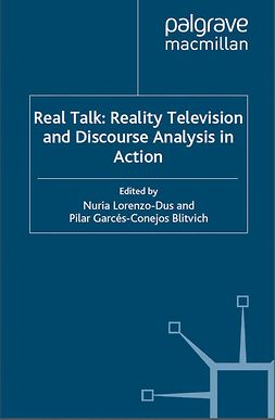 Blitvich, Pilar Garcés-Conejos - Real Talk: Reality Television and Discourse Analysis in Action, e-bok