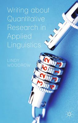 Woodrow, Lindy - Writing about Quantitative Research in Applied Linguistics, ebook