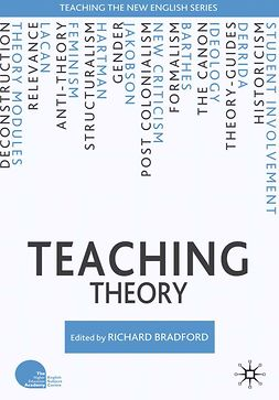 Bradford, Richard - Teaching Theory, e-bok