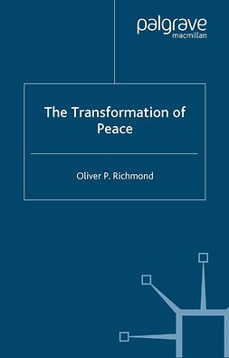 Richmond, Oliver P. - The Transformation of Peace, ebook