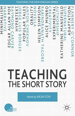 Cox, Ailsa - Teaching the Short Story, e-kirja