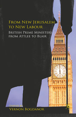 Bogdanor, Vernon - From New Jerusalem to New Labour, e-kirja