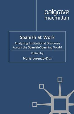 Lorenzo-Dus, Nuria - Spanish at Work, ebook