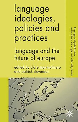 Mar-Molinero, Clare - Language Ideologies, Policies and Practices, e-kirja