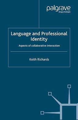 Richards, Keith - Language and Professional Identity, e-kirja