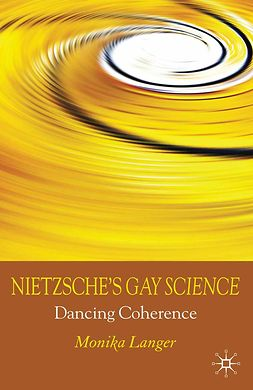 "Langer, Monika M. - Nietzsche's <Emphasis Type=""Italic"">Gay Science</Emphasis>, e-bok"