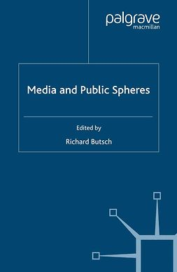 Butsch, Richard - Media and Public Spheres, ebook