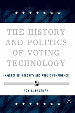 Saltman, Roy G. - The History and Politics of Voting Technology, ebook