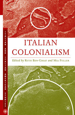 Ben-Ghiat, Ruth - Italian Colonialism, e-bok
