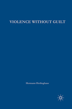 Herlinghaus, Hermann - Violence without Guilt, ebook