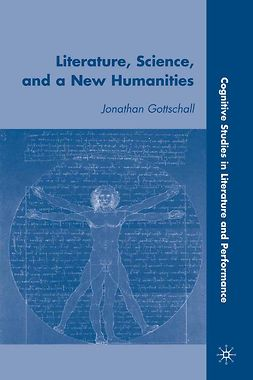 Gottschall, Jonathan - Literature, Science, and a New Humanities, ebook
