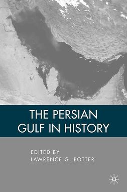 Potter, Lawrence G. - The Persian Gulf in History, ebook