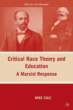 Cole, Mike - Critical Race Theory and Education, ebook