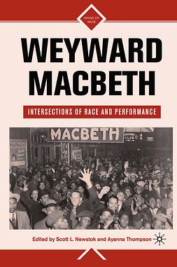 "Newstok, Scott L. - Weyward <Emphasis Type=""Italic"">Macbeth</Emphasis>, ebook"