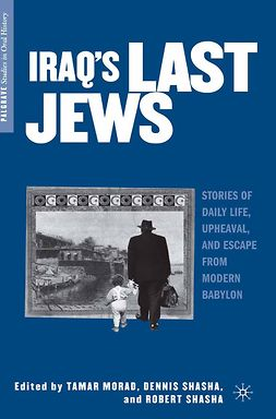 Morad, Tamar - Iraq's Last Jews, ebook