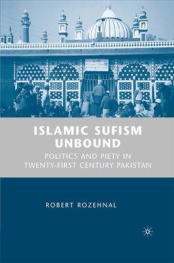 Rozehnal, Robert - Islamic Sufism Unbound, ebook
