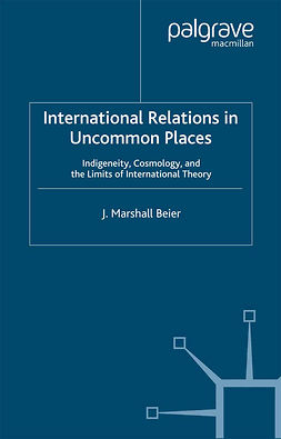 Beier, J. Marshall - International Relations in Uncommon Places, ebook