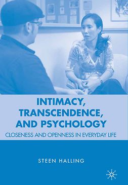 Halling, Steen - Intimacy, Transcendence, and Psychology, ebook