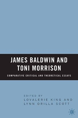 King, Lovalerie - James Baldwin and Toni Morrison: Comparative Critical and Theoretical Essays, e-bok