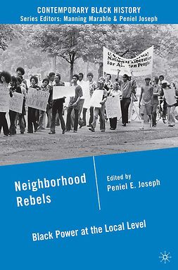 Joseph, Peniel E. - Neighborhood Rebels, ebook