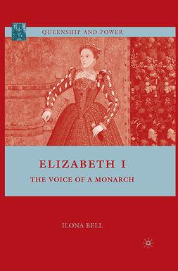 Bell, Ilona - Elizabeth I, ebook