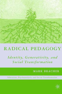 Bracher, Mark - Radical Pedagogy, e-kirja