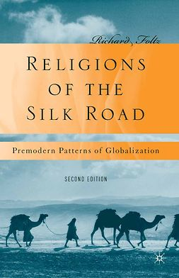 Foltz, Richard - Religions of the Silk Road, ebook