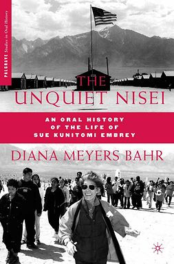 Bahr, Diana Meyers - The Unquiet Nisei, ebook