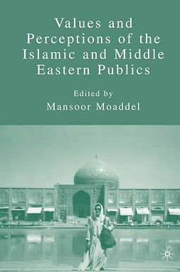 Moaddel, Mansoor - Values and Perceptions of the Islamic and Middle Eastern Publics, ebook