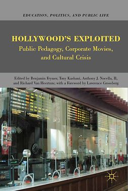 Frymer, Benjamin - Hollywood's Exploited, ebook