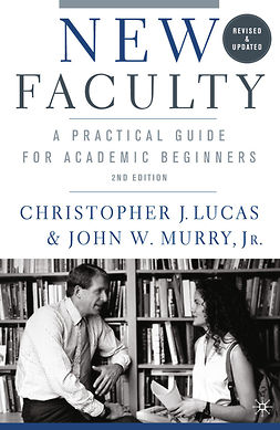 Lucas, Christopher J. - New Faculty, ebook