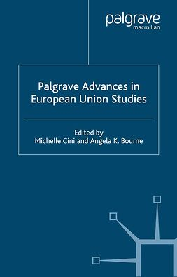 Bourne, Angela K. - Palgrave Advances in European Union Studies, e-bok
