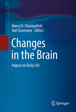 Chiaravalloti, Nancy D. - Changes in the Brain, ebook