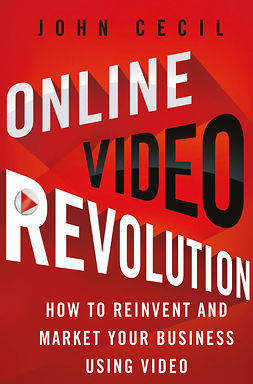 Cecil, John - Online Video Revolution, ebook