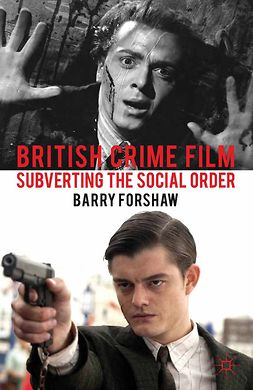 Forshaw, Barry - British Crime Film, e-bok
