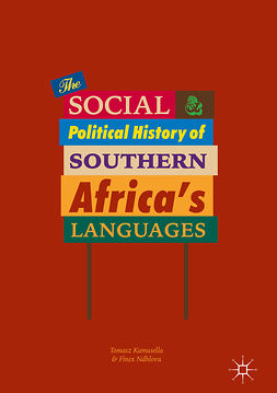Kamusella, Tomasz - The Social and Political History of Southern Africa's Languages, ebook