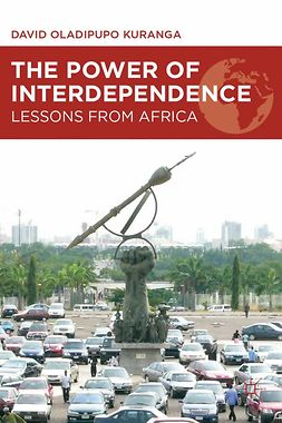 Kuranga, David Oladipupo - The Power of Interdependence, ebook