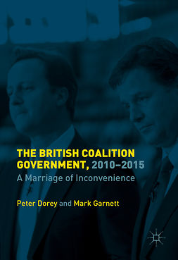 Dorey, Peter - The British Coalition Government, 2010-2015, ebook