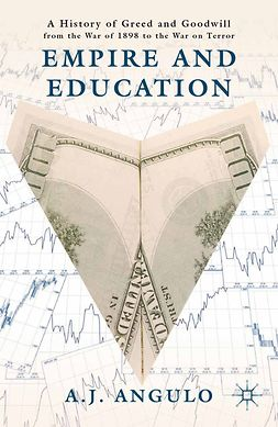 Angulo, A. J. - Empire and Education, ebook