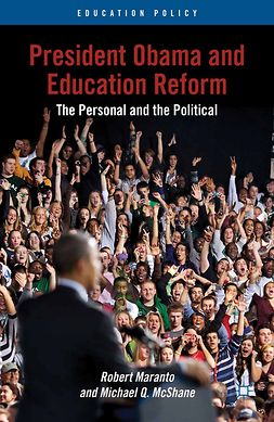 Maranto, Robert - President Obama and Education Reform, ebook