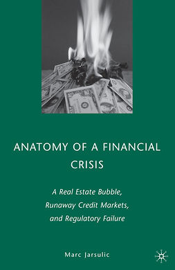 Jarsulic, Marc - Anatomy of a Financial Crisis, ebook
